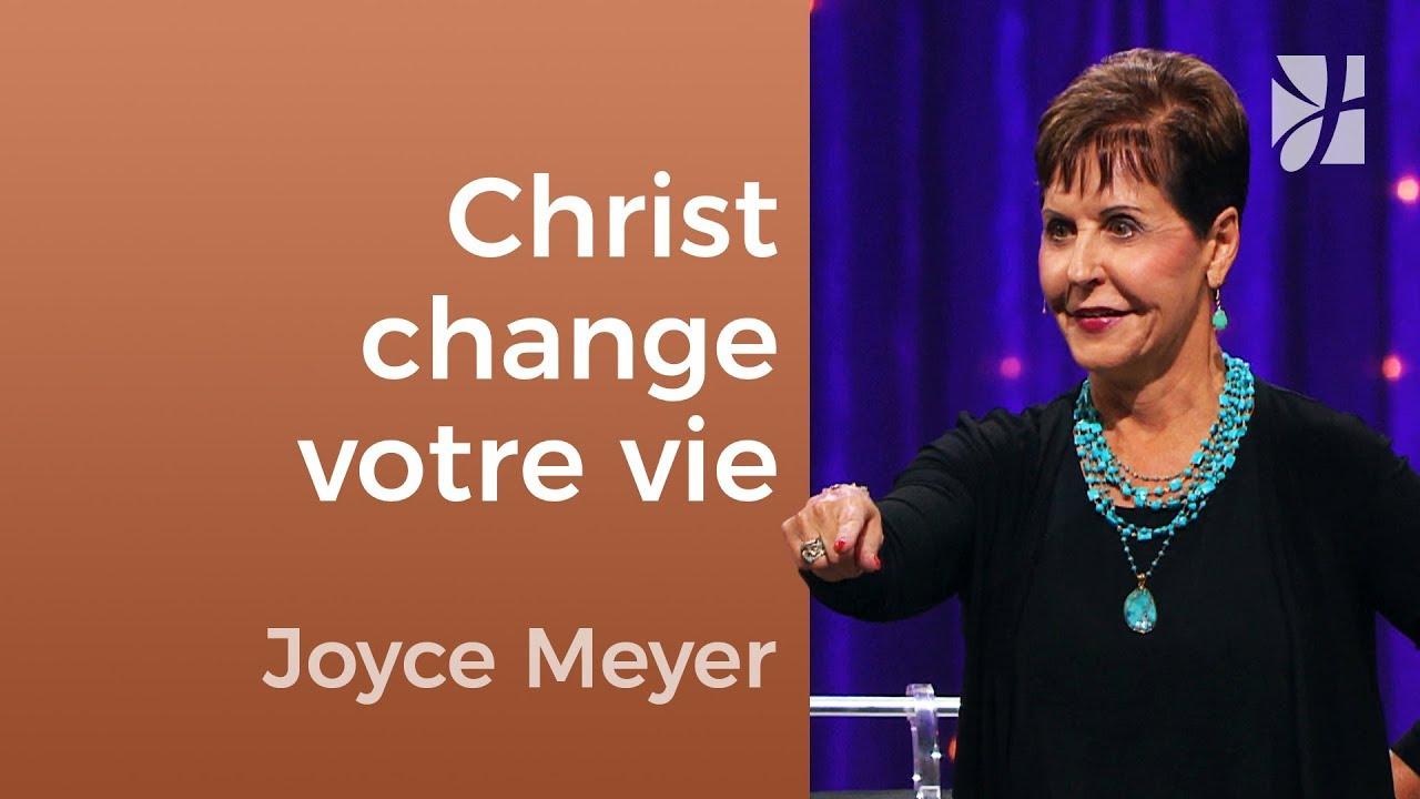 Christ change totalement votre vie ! (1/2) - Joyce Meyer - Fortifié par la foi