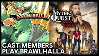 Mythic Quest: Raven's Banquet Cast Plays Brawlhalla | Ubisoft [NA]