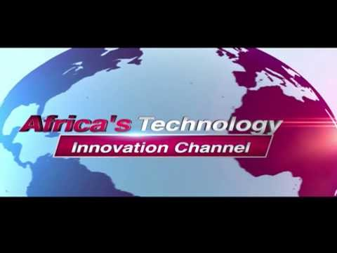AFRICAN TECHNOLOGY & INNOVATION CHANNEL (TIC)