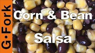 black bean corn salsa recipe updated vid gardenfork