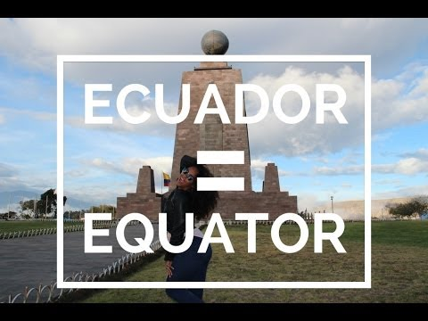 What's at the Equator? [Mitad Del Mundo, Ecuador]