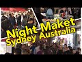 NIGHT MARKET in Chinatown, Sydney Australia & Thai Food @Thai Town CBD