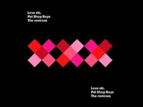 Pet Shop Boys-Love Etc (Gui Boratto Remix)