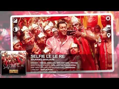'Selfie Le Le Re' Full AUDIO Song   Bajrangi...