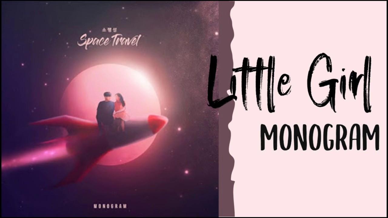 Monogram Little Girl Lyrics Terjemahan Indosub Youtube