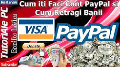 Cum iti Faci Cont PayPal si Cum Retragi Banii