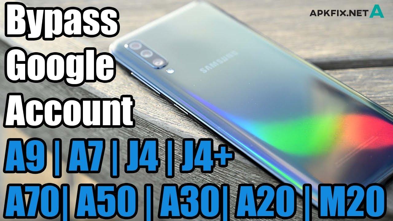 Bypass Google Account SAMSUNG A9 | A7 | A70 |A50 | A30 | M20 | A6 | A10