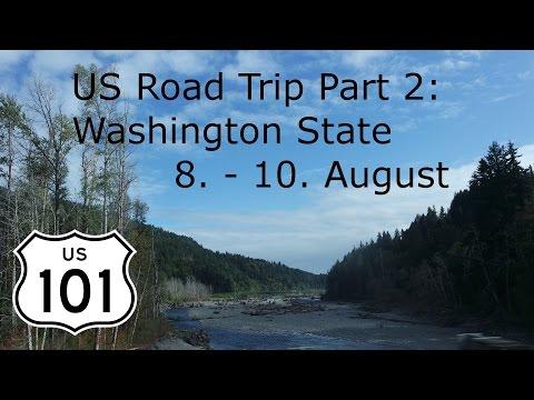 USA RoadTrip   US 101 South   Part 2: Washington State
