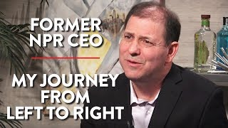 Former CEO of NPR: Leaving the Liberal Bubble (Pt.2)