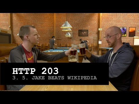 HTTP 203: Jake Beats Wikipedia (S3, Ep5)