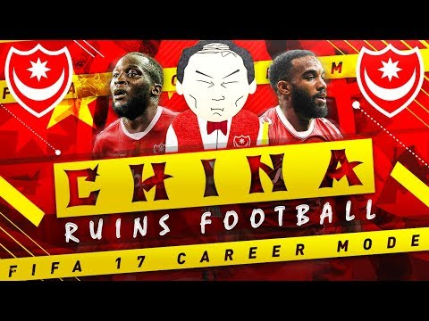 """CHINA INVESTS $250 MILLION IN TRANSFERS!"" CHINA RUINS FIFA 17 CAREER MODE SEASON 4 EP 1"