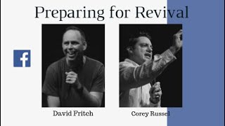 Preparing for Revival, Corey Russel, David Fritch