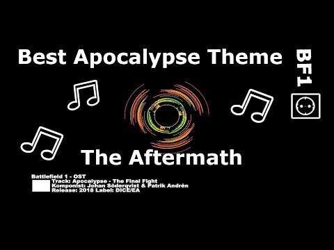 Battlefield 1 Best Theme for 'Apocalypse - The Aftermath.mp3' (Soundtrack OST)
