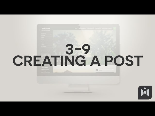 WordPress for Beginners 2015 Tutorial Series | Chapter 3-9: Creating a Post