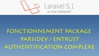 Laravel 5.1 (Windows) - 062 - fonctionnement package parsidev/entrust (autentication complexe)