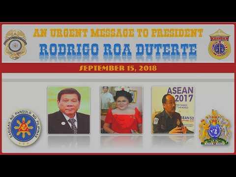 Urgent Message to President Rodrigo Roa Duterte - Sept. 2018