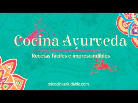 2 Recetas Imprescindibles de Cocina Ayurveda