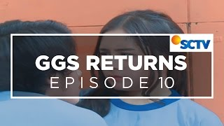 ggs returns episode 10