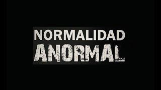 La normalización de lo anormal.
