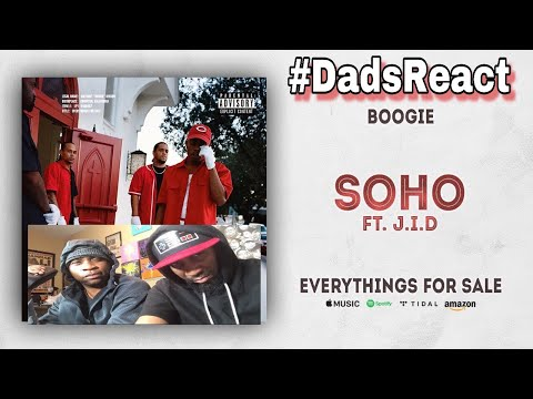 DADS REACT | BOOGIE FT J.I.D x SOHO | INDUSTRY DISS !! | REACTION