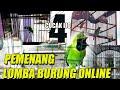 Pemenang Lomba Burung Online Kelas Cucak Ijo Sesi    Mp3 - Mp4 Download