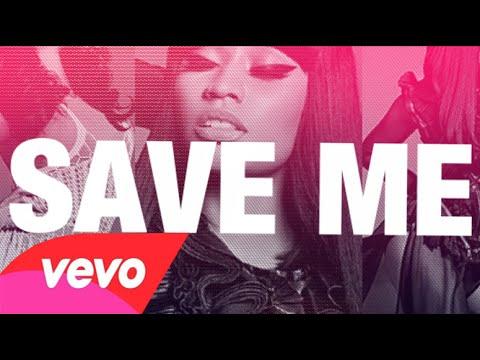 Nicki Minaj -  Save Me (lyric video)