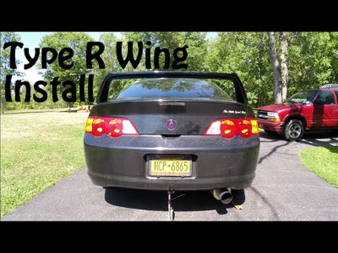 Installing A Type R Wing On My RSX YouTube - Acura rsx type r wing