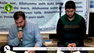 Hacı Ruslan və Hacı Rahib Ramazan 10-cu gun Quran tilavəti (10-cu cuz)