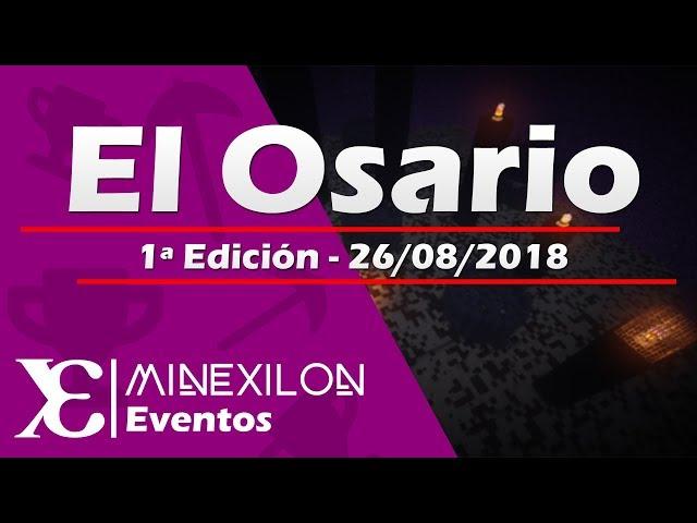 Evento El Osario [1ª Edición]