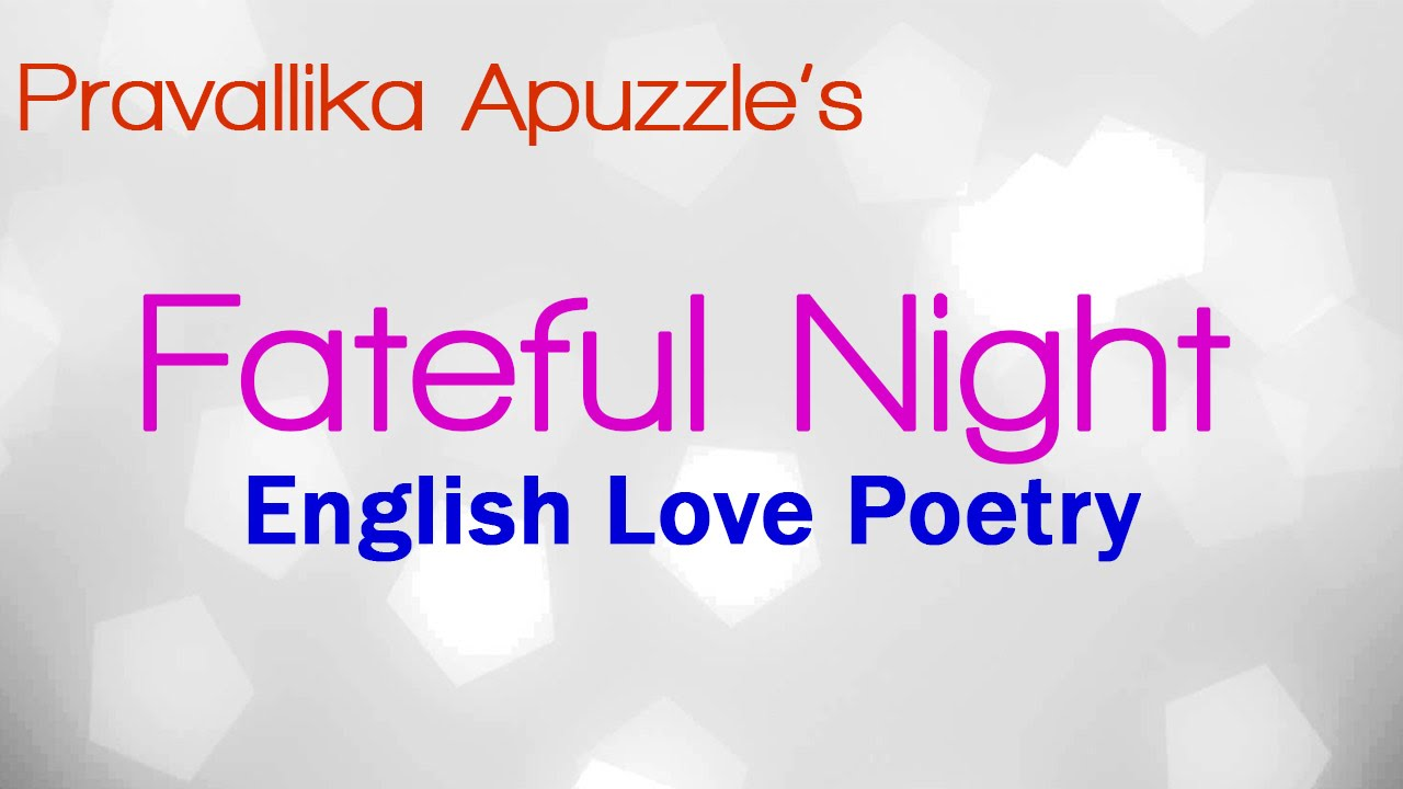 Top 10 Love Quotes Fateful Night English Love Poetry  Top 10 English Love Quotes
