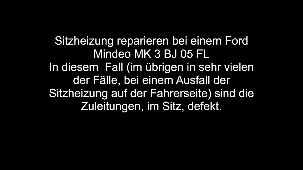 Ford Mondo MK3 Baujahr 2005 Sitzheizung reparieren - YouTube