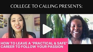 "How to Leave a ""Practical & Safe"" Career to Follow Your Passion [with Bridgitte Jackson-Buckley]"