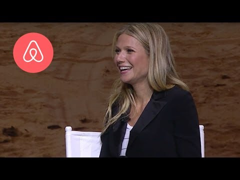 Gwyneth Paltrow + Brian Chesky: Cultivating the Art of Taste & Style | Airbnb Open 2016 | Airbnb