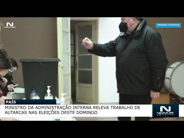 Ministro da Administração Interna releva trabalho de autarcas nas eleições deste domingo