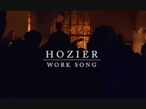 lyrics work song hozier