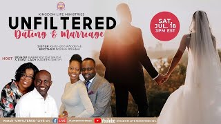 Unfiltered (Topic: Dating & Marriage P.2)