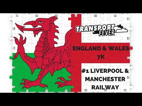 Transport Fever - England & Wales 7k - #1 Liverpool & Manchester Railway