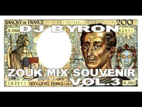 zouk mix souvenir vol 3 mixé par dj Byron