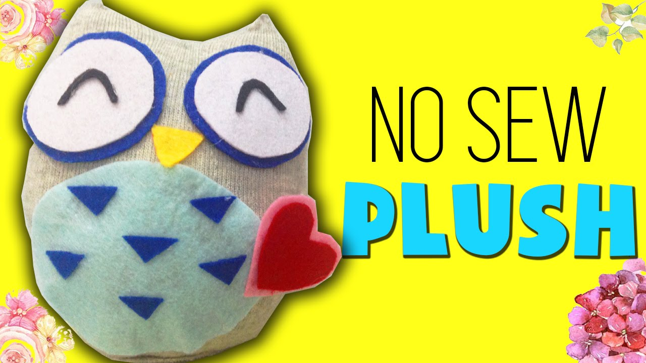 Diy Sock Plushie Doll How To Make Owl Plush No Sew You