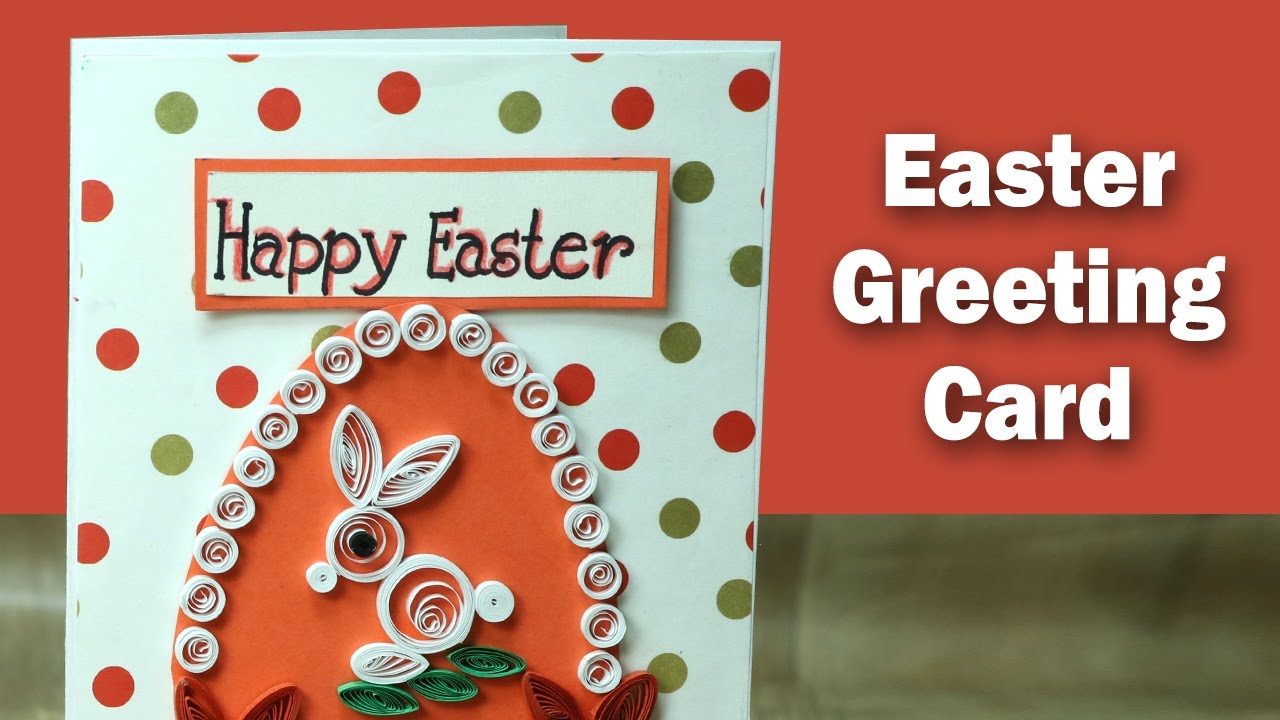 Diy Easter Card How To Make Quilling Bunny And Easter Egg Card