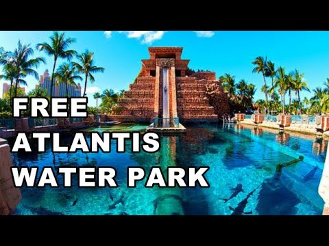 Atlantis Water Park, Paradise Island, Bahamas | How To Get In For FREE