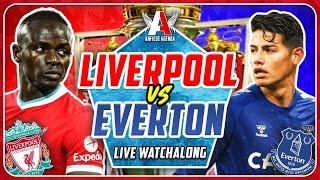 LIVERPOOL vs EVERTON LIVE WATCHALONG