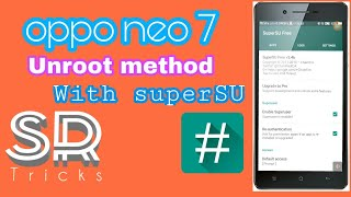 OPPO Neo 7 A33f  || full unroot with SuperSU || Hindi tutorial ||