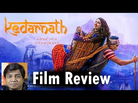 Kedarnath Review By Saahil Chandel | Sushant Singh Rajput | Sara ali Khan