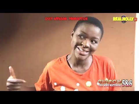 Download CHISOM THE WIFE MATERIAL 5&6 (OFFICIAL TRAILER) - 2018 LATEST NIGERIAN NOLLYWOOD MOVIES