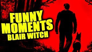 BLAIR WITCH – FUNNY MOMENTS!