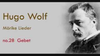 Hugo Wolf Mörike Lieder Gebet