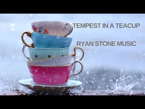 Ryan Stone Music ~ Tempest in a TeaCup (Cartoon Version)