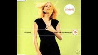 Vitamin C -  Graduation (Friends Forever)