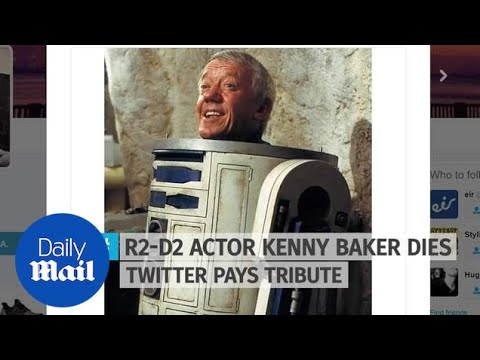 Twitter pays tribute after R2-D2 actor Kenny Baker dies - Daily Mail
